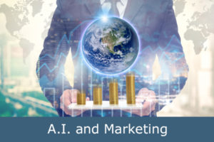 A.I. and Marketing